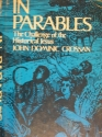 In Parables: The Challenge of the Historical Jesus.
