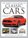 The World Encyclopedia of Classic Cars: The Definitive Guide to Classic & Contemporary Cars, with Over 1500 Photographs
