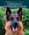 German Shepherd Dog (DogLife: Lifelong Care for Your DogTM)