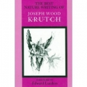 The Best Nature Writing of Joseph Wood Krutch