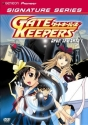 Gate Keepers - Open the Gate  (Geneon Signature Series)