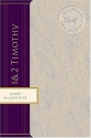 1 & 2 Timothy: Encouragement for Church Leaders (MacArthur Bible Studies)