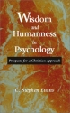 Wisdom and Humanness in Psychology