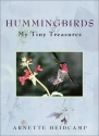 Hummingbirds: My Tiny Treasures