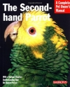 The Second-Hand Parrot (Complete Pet Owner's Manual)