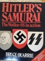Hitler's Samurai: The Waffen-SS in Action
