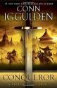 Conqueror: A Novel of Kublai Khan (The Khan Dynasty)