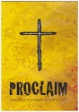 Proclaim: Joining God in the Unstoppable Spread of the Gospel