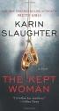 The Kept Woman: A Novel (Will Trent)