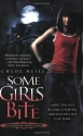 Some Girls Bite (Chicagoland Vampires)