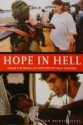 Hope in Hell: Inside the World of Docto...