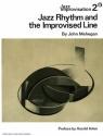 Jazz Rhythm and The Improvised Line (Jazz Improvisation, No. 2)