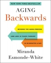 Aging Backwards: Reverse the Aging Proc...