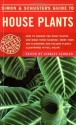 Simon & Schuster's Guide to House Plants