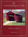 Covered Bridges of Ohio: An Atlas and History