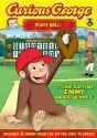 Curious George Plays Ball!
