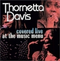 Thornetta Davis Covered Live at the Music Menu