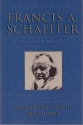 A Christian View of the Church (The Complete Works of Francis A. Schaeffer, Vol. 4)