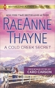 A Cold Creek Secret & Not Just a Cowboy (Harlequin Bestselling Author Collection)