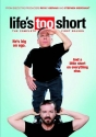 Life's Too Short