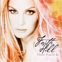 There You'll Be-Best of Faith Hill