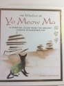 The Wisdom of Yo Meow Ma (A Spiritual Guide From the Ancient Chinese Philosopher Cat)