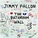 Bathroom Wall by Fallon, Jimmy [Music CD]