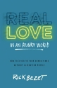 Real Love in an Angry World: How to Stick to Your Convictions without Alienating People