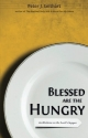 Blessed Are the Hungry: Meditations on the Lord's Supper
