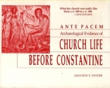 Ante Pacem: Archaelogical Evidence of Church Life Before Constantine