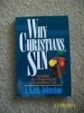 Why Christians Sin: Avoiding the Dangers of an Uncommitted Life