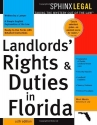 Landlord's Rights & Duties In Florida, 10E