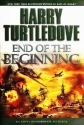 End of the Beginning: A Novel of Alternate History