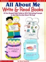 All about Me Write & Read Books: 15 Fun-Shaped Book Patterns with Motivating Prompts to Get Kids Excited about Writing!