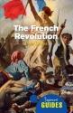 The French Revolution: A Beginner's Guide (Beginner's Guides)