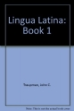 Lingua Latina: Book 1 (Latin Edition)