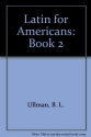 Latin for Americans, Teacher's Annotated Edition, 8th Edition