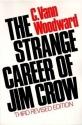 The Strange Career of Jim Crow (Galaxy Books) by Woodward, C.Vann 3Rev Edition (1974)