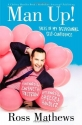 Man Up!: Tales of My Delusional Self-Confidence (A Chelsea Handler Book/Borderline Amazing Publishing)