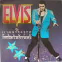 Elvis: The Illustrated Record