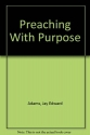 Preaching With Purpose