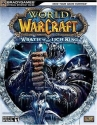 World of Warcraft: Wrath of the Lich King Official StrategyGuide (Official Strategy Guides (Bradygames))