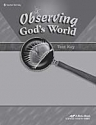 Observing God's World 6 TEST KEY (A Beka Book SCIENCE/HEALTH SERIES)