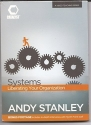 Systems - Liberating Your Organization with Bonus Footage and Interviews - Andy Stanley - DVD