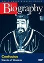 Biography - Confucius: Words of Wisdom