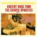 Ancient Music From The Chinese Dynasties (Digitally Remastered)