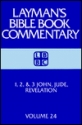 1, 2, And 3 John, Jude, Revelation (Layman's Bible Book Commentary, 24)
