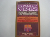 The Expanded Vine's Expository Dictionary of New Testament Words