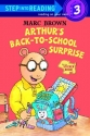 Arthur's Back to School Surprise (Step-Into-Reading, Step 3)