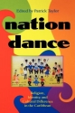 Nation Dance: Religion, Identity and Cultural Difference in the Caribbean